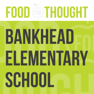 Food for Thought at Bankhead Elementary