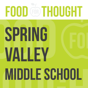 Food for Thought at Springvalley Middle School
