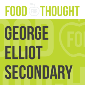 Food for Thought at George Elliot Secondary