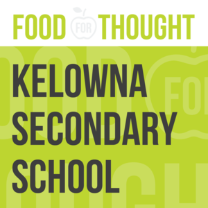 Food for Thought at Kelowna Secondary School