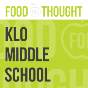 Food For Thought at KLO Middle School