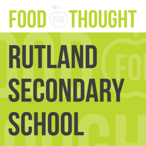 Food for Thought at Rutland Senior Secondary