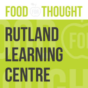 Food for Thought at Rutland Learning Centre