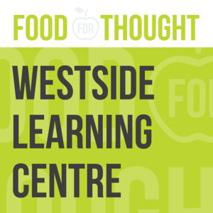 Food for Thought at Westside Learning Centre