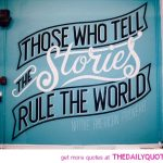 those-who-tell-the-stories-native-american-proverb-quotes-sayings-pictures