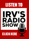 Listen to Irv\'s Radio Show