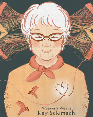 """An old woman, wearing glasses, an orange sweater, and orange scarf around her neck, stands with a smile on her face. Her head is surrounded by long, loose threads from a weaving in progress. Long threads at the end of the fabric wind down across her heart.  At the bottom of the page is the title. Text reads, """"Weaver's Weaver: Kay Sekimachi."""""""