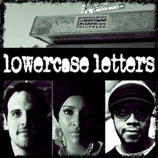 Blog Image 147 - Luce Unplugged: 5 (plus one) Questions with the Band lowercase letters