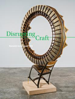 Publication - Disrupting Craft: Renwick Invitational 2018