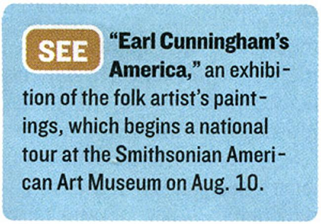 Newsweek lists our Earl Cunningham show as a must see.