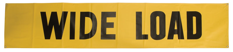 Yellow Safety Banner and Signs Printed With The Words Wide Load On It