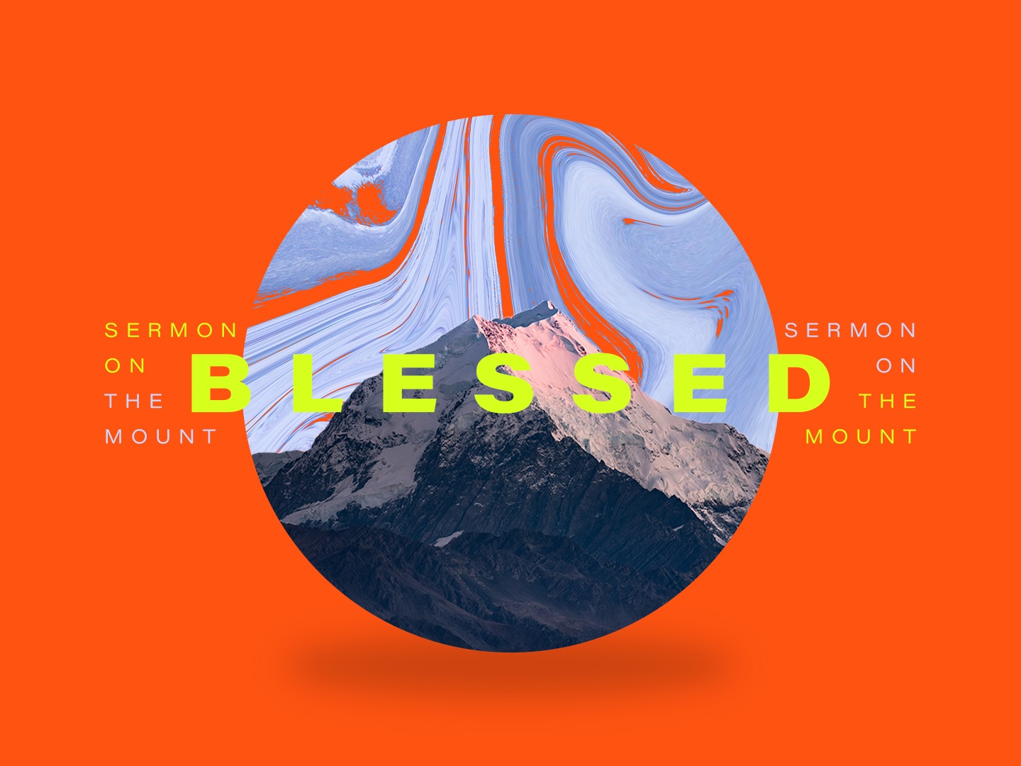 Blessed / Sermon on the Mount