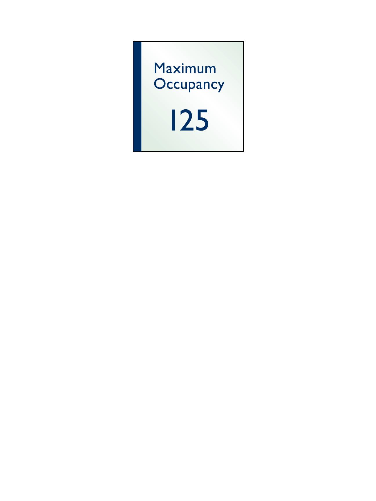 Sign:Regulatory, Max Occupancy
