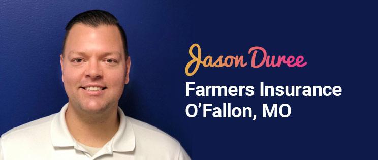 Success Story: Jason Duree Farmers Insurance Agent