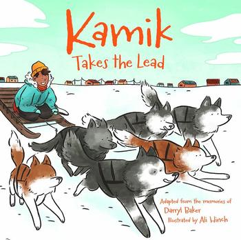 Book Cover: Kamik Takes the Lead