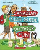 The Canadian Kids' Guide to Outdoor Fun