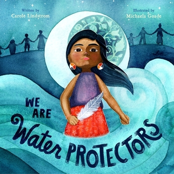 Book Cover: We Are Water Protectors