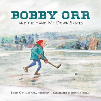 Bobby Orr and the Hand Me Down Skates