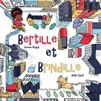 Couverture de livre : Bertille et Brindille