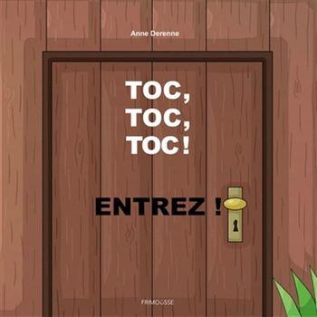 Couverture de livre : Toc, toc, toc! Entrez!