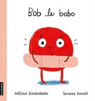 Couverture de livre : Bob le bobo