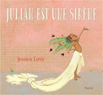 Couverture de livre : Julian est une sirène