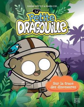 Couverture de livre : La petite dragouille : Sur la trace des dinosaures