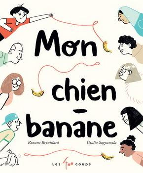 Couverture de livre : Mon chien-banane