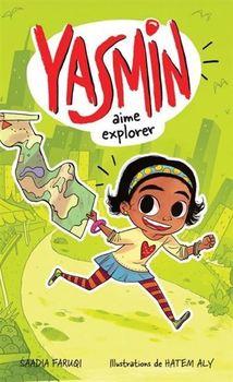 Couverture de livre : Yasmin aime explorer
