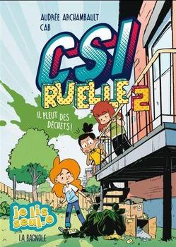 Couverture de livre : CSI Ruelle verte (tome 2) : Il pleut des déchets!