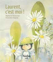 Laurent, c'est moi!