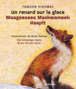 Couverture de livre : Un renard sur la glace / Maageesees Maskwameek Kaapit