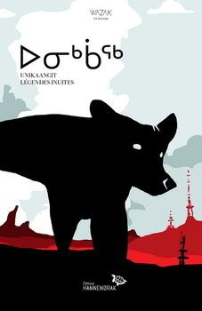 Couverture de livre : Unikaangit : légendes inuites
