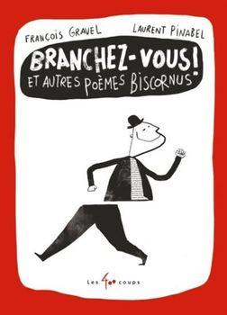 Couverture de livre : Branchez-vous! et autres poèmes biscornus