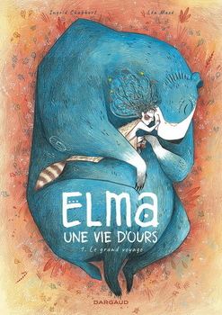 Couverture de livre : Elma, une vie d'ours (tome 1) : Le grand voyage