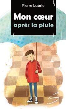 Couverture de livre : Mon coeur après la pluie