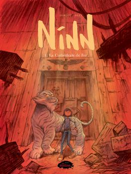 Couverture de livre : Ninn (tome 4) : La Cathédrale de Fer