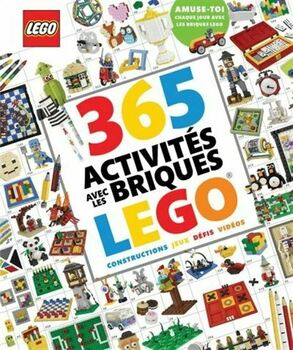 Couverture de livre : 365 activités avec les briques Lego(r)