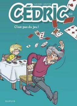 Cédric - tome 32 - C'est pas du jeu !