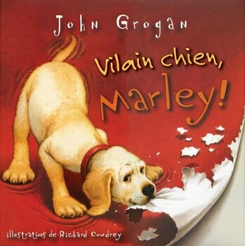 Vilain chien, Marley!