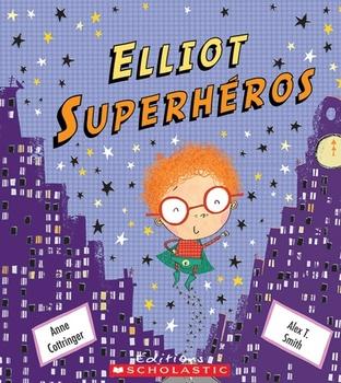 Elliot Superhéros
