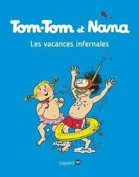 Tom-Tom et Nana, Tome 05