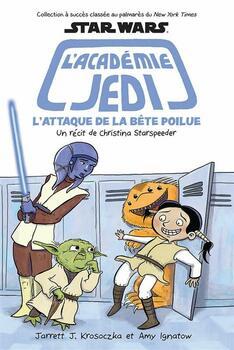 Star Wars: L'académie Jedi: N° 8: L'attaque de la bête poilue