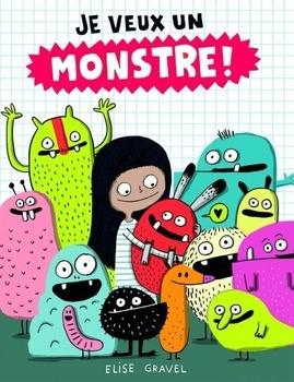Je veux un monstre!