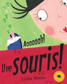 Couverture de livre : Aaaaaah! Une Souris!