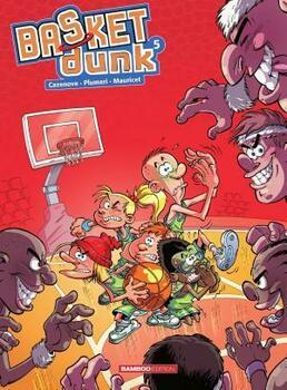 Basket Dunk - Tome 5 - Nouvelle Edition