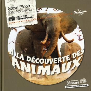 Couverture de livre : A la découverte des animaux