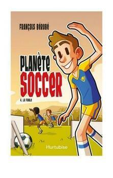 Planète soccer T4 - La finale