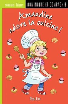 Couverture de livre : Amandine adore la cuisine !