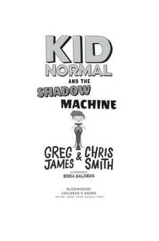 Kid Normal and the Shadow Machine: Kid Normal 3